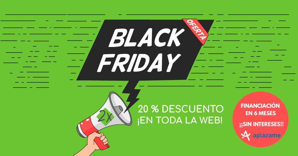 Black Friday: 20 % y financiación SIN INTERESES