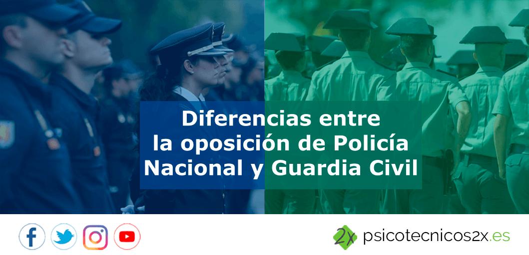 Diferencias Oposición Guardia Civil y Policía Nacional
