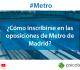 Empleo Metro Madrid: Posibles oposiciones en 2019