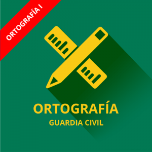 Ortografía Guardia Civil