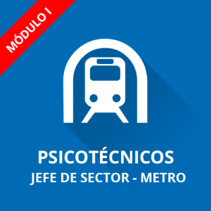 Jefe de Sector psicotécnicos Metro de Madrid