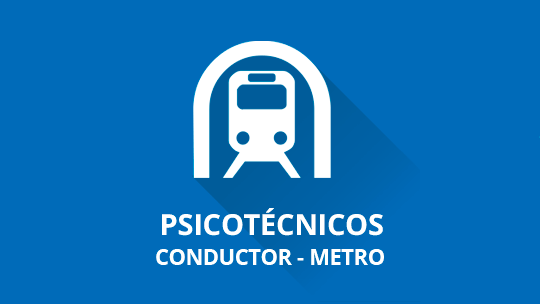 Psicotécnicos conductor Metro