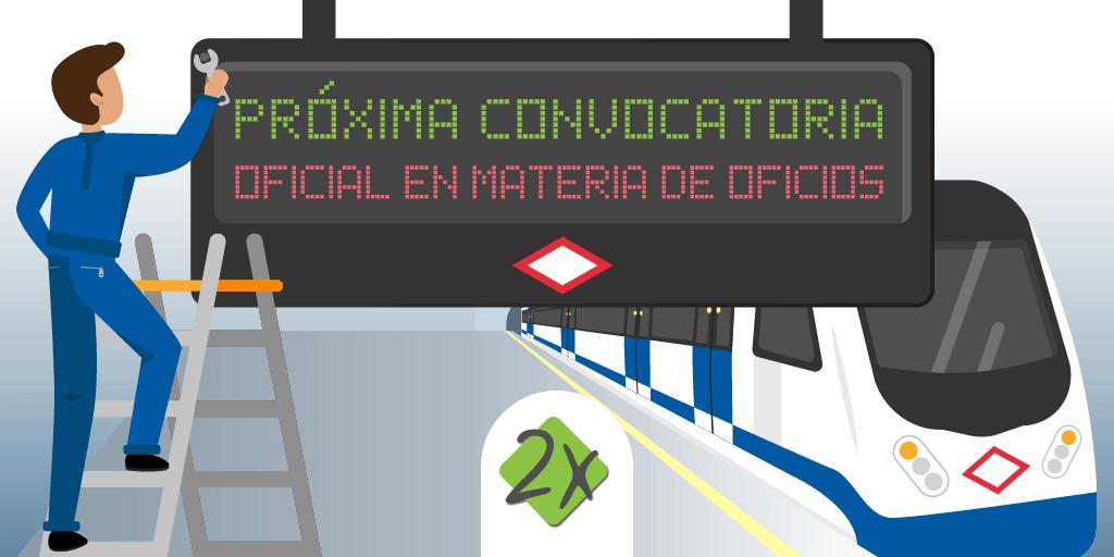 Metro Madrid Empleo Convocatoria Oficial en Materia de Oficios 2021