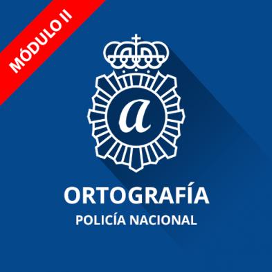 Módulo II Ortografía Policía Nacional