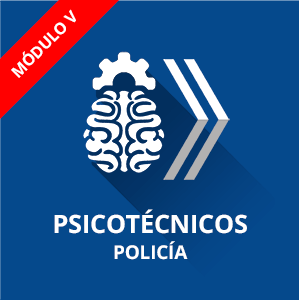 Módulo V ómnibus psicotécnicos Oficial Policia Nacional