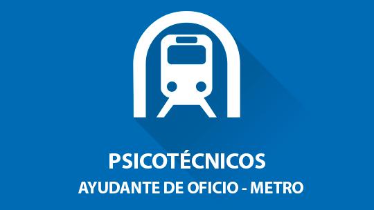 Oposición Psicotécnicos Ayudante de Oficio - Metro de Madrid