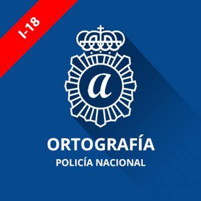 Ortografía Policía Nacional módulo I