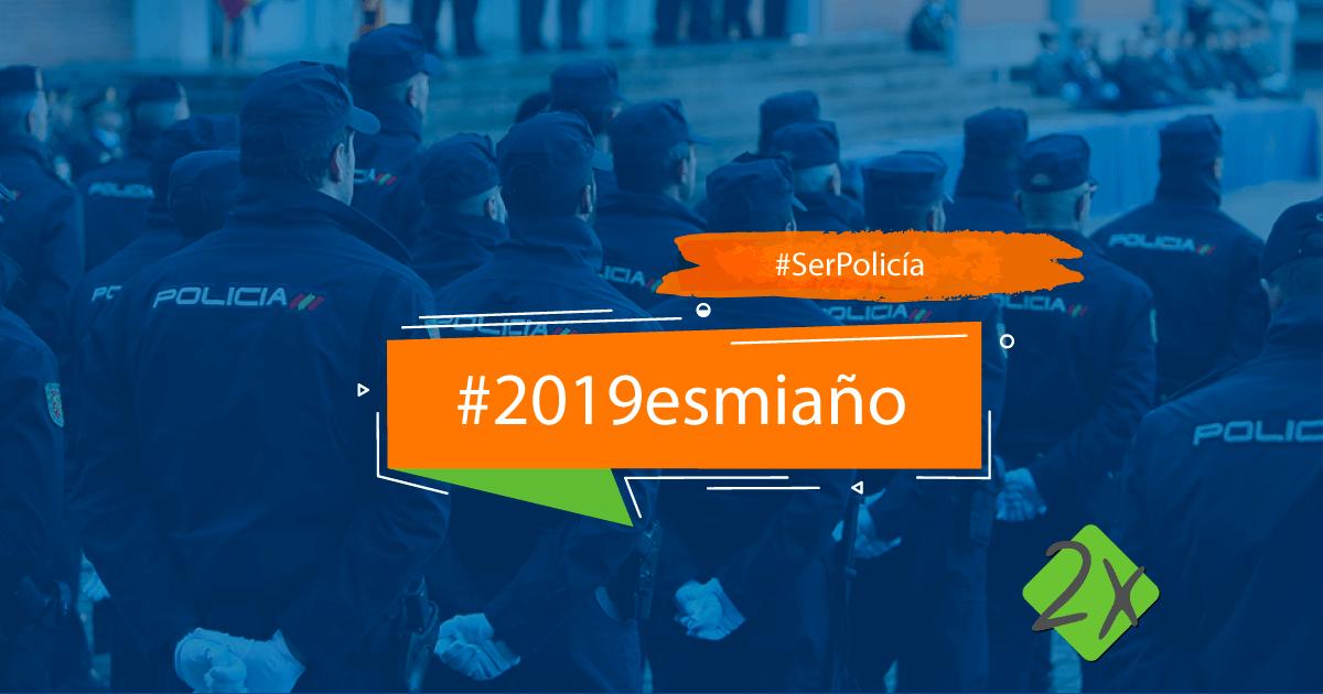 #2019esmiaño Policía Nacional