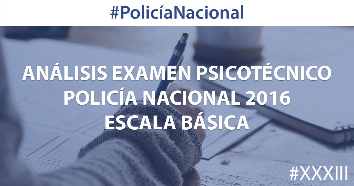 Examen psicotécnico Policía Nacional 2016 - Análisis