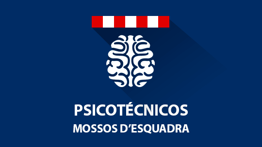 Prueba psicotécnica Mossos d'Esquadra oposición