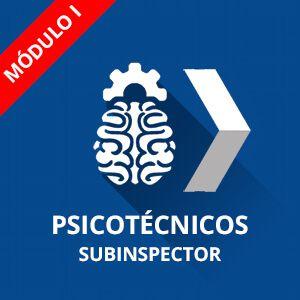 Psicotécnicos Policía Nacional Subinspector Módulo I