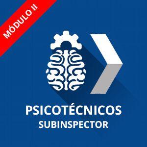 Psicotécnicos Policía Nacional Subinspector Módulo II