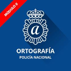 Test ortografía para Policía Nacional