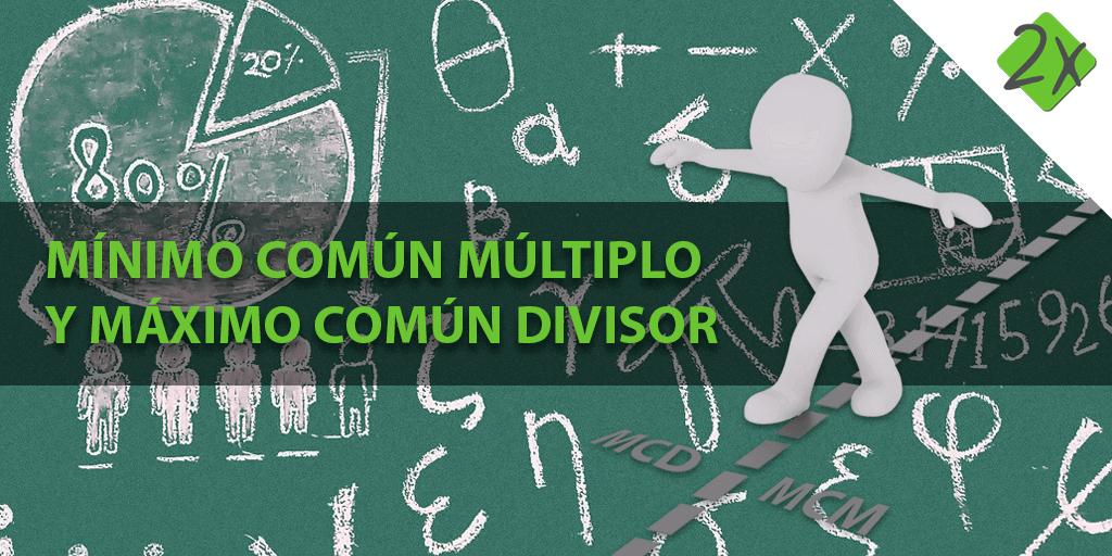 Cómo hallar el Mínimo Común Múltiplo y El Máximo Común Divisor - Psicotécnicos numéricos