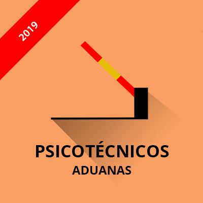 Psicotécnicos Vigilancia Aduanera 2019